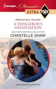 A Dangerous Infatuation ebook by Chantelle Shaw