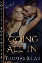Going All In ebook by Thomas Briar