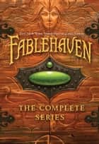 Fablehaven: The Complete Series ebook by Brandon Mull