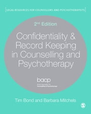 Confidentiality & Record Keeping in Counselling & Psychotherapy ebook by Tim Bond,Barbara Mitchels
