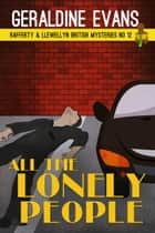 All the Lonely People ebook by Geraldine Evans