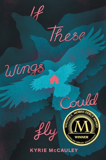 If These Wings Could Fly ebook by Kyrie McCauley