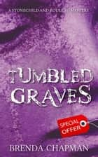 Tumbled Graves ebook by Brenda Chapman