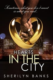 Hearts in the City ebook by Sherilyn Banks