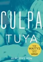 Culpa tuya (Culpables 2) ebook by Mercedes Ron