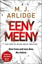 Eeny Meeny - DI Helen Grace 1 ebook by