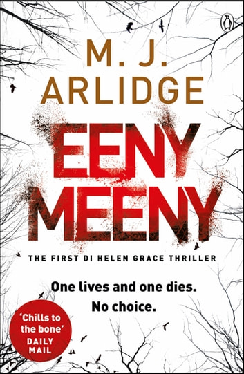 Eeny Meeny - DI Helen Grace 1 ebook by M. J. Arlidge