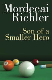 a book analysis of mordechai richlers son of a smaller hero