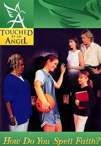 Touched By An Angel Fiction Series: How Do You Spell Faith? ebook by Thomas Nelson