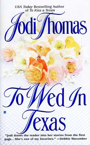 To Wed in Texas ebook by Jodi Thomas