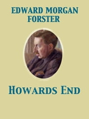 Howards End ebook by Edward Morgan Forster