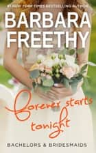 Forever Starts Tonight ebook by Barbara Freethy