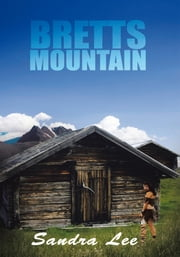 BRETTS MOUNTAIN ebook by Sandra Lee