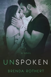 Unspoken ebook by Brenda Rothert