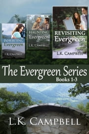 The Evergreen Series: Books 1-3 ebook by Kobo.Web.Store.Products.Fields.ContributorFieldViewModel