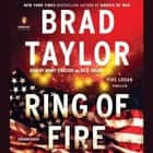 Ring of Fire - A Pike Logan Thriller luisterboek by Brad Taylor