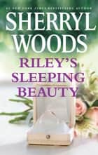 Riley's Sleeping Beauty ekitaplar by Sherryl Woods