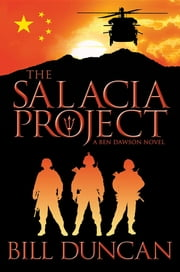The Salacia Project: A Ben Dawson Novel ebook by Bill Duncan