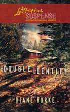 Double Identity ebook by Diane Burke