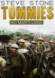 Tommies: No Man's Land ebook by Steve Stone