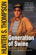 Generation of Swine ebook by Hunter S. Thompson