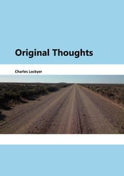 Original Thoughts ebook by Charles Lockyer