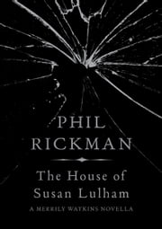 The House of Susan Lulham ebook by Phil Rickman