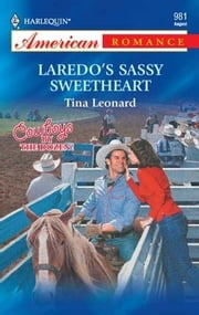 Laredo's Sassy Sweetheart ebook by Tina Leonard