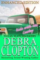 RIDE WITH ME, COWBOY Enhanced Edition ebook by Debra Clopton