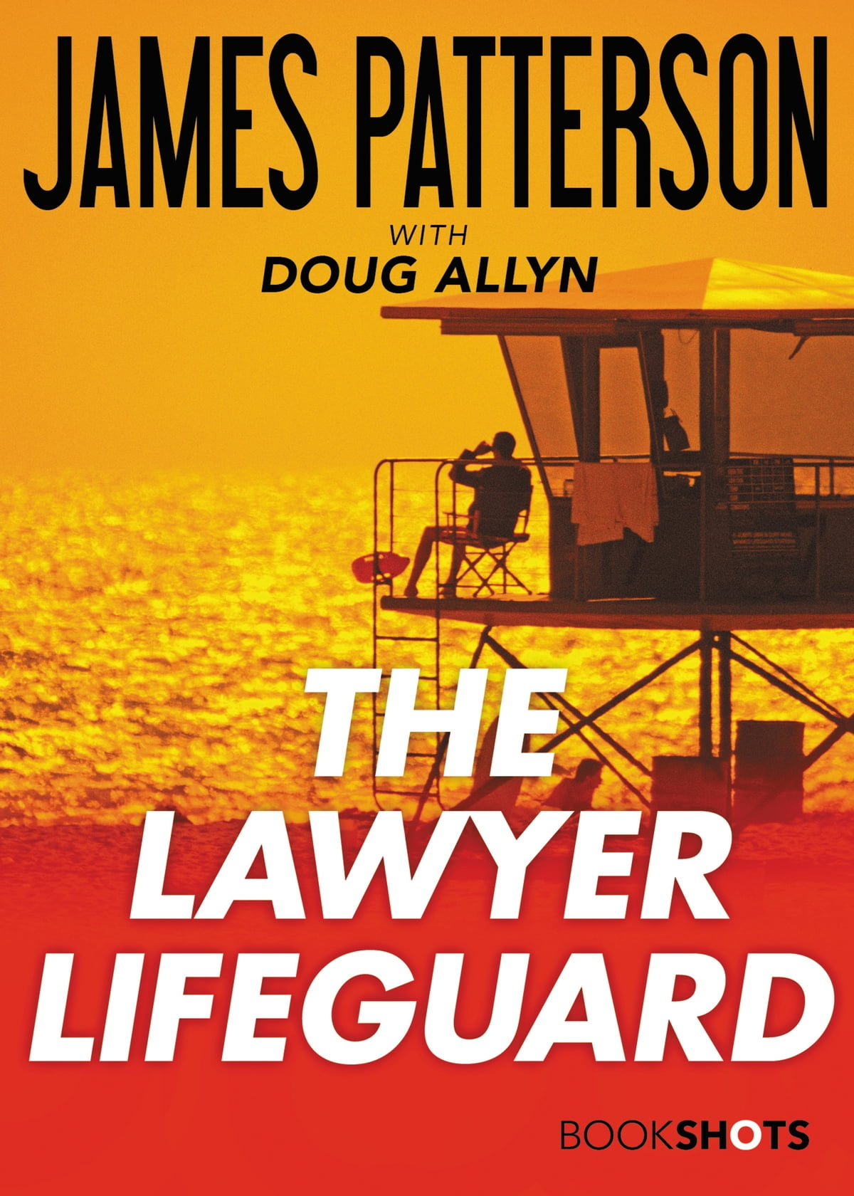 The Lawyer Lifeguard Ebook By James Patterson, Doug Allyn