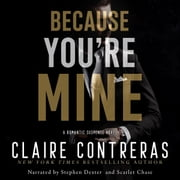 Because You're Mine audiobook by Claire Contreras