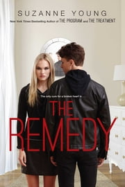 The Remedy ebook by Suzanne Young