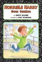 Horrible Harry Goes Cuckoo ebook by Suzy Kline,Amy Wummer
