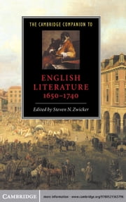 The Cambridge Companion to English Literature, 1650–1740 ebook by Steven N. Zwicker