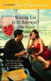 Whose Lie Is It Anyway? ebook by Abby Gaines