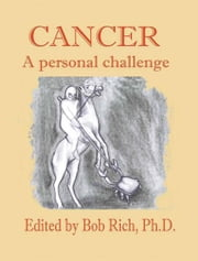 Cancer - A Personal Challenge ebook by Bob Rich,Oleg I. Reznik