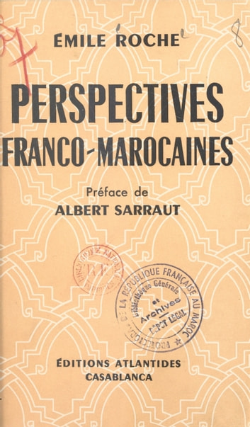 Perspectives franco-marocaines 電子書 by Émile Roche