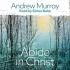 Abide in Christ audiobook by