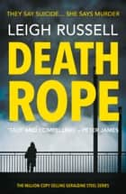 Death Rope ebook by Leigh Russell