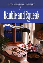 Bauble and Squeak: A Pippa Hunnechurch Mystery - Book Two ebook by Ron Benrey,Janet Benrey