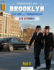 Historias en Brooklyn. NYC Saturado #2 ebook by Conrado Maletá Sr,Naama Sarid