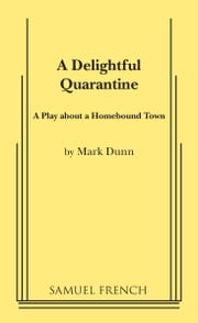A Delightful Quarantine ebook by Mark Dunn