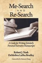 Me-Search and Re-Search ebook by DeMethra LaSha Bradley,Robert Nash