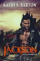 Jackson ebook by Kathi S. Barton