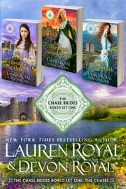 The Chase Brides Boxed Set One: The Chases - Three Sweet & Clean Historical Romance Novels ebook by Lauren Royal, Devon Royal