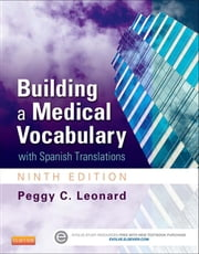 Building a Medical Vocabulary - with Spanish Translations ebook by Peggy C. Leonard