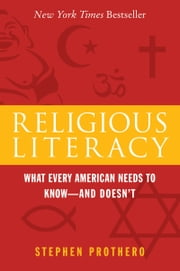 Religious Literacy ebook by Stephen Prothero