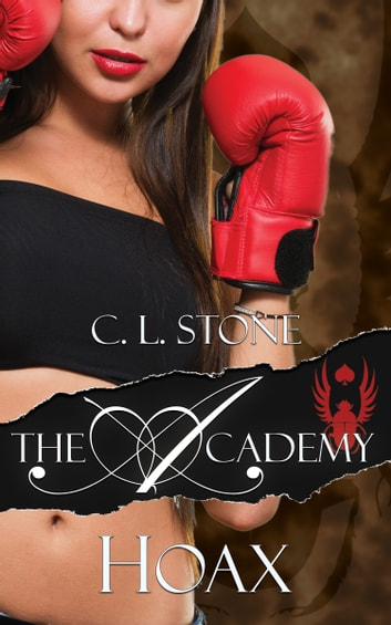 The Academy - Hoax ebook by C. L. Stone