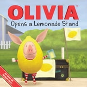 OLIVIA Opens a Lemonade Stand - with audio recording ebook by Kama Einhorn,Jared Osterhold