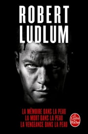 Trilogie Jason Bourne ebook by Robert Ludlum